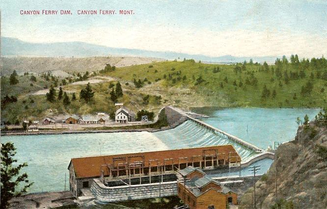 Postcard of first Canyon Ferry Dam and Powerhouse, built in 1898